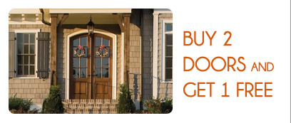 Promotions - BUY 2 DOORS AND GET 1 FREE