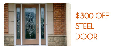 Promotions - GET $300 OFF ON A STEEL DOORS